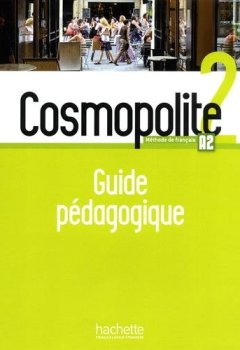 Livres Couvertures de Cosmopolite 2 : Guide pédagogique + audio (tests)