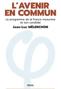 Livres Couvertures de L'avenir en commun - Le programme de la France insoumise et son candidat