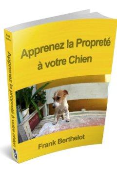 Livres Couvertures de Apprenez la Propreté à votre Chien