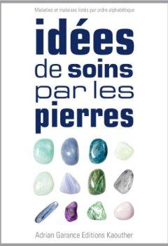 Livres Couvertures de Idées de Soins par les Pierres