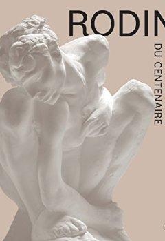 Livres Couvertures de Rodin : Le livre du centenaire