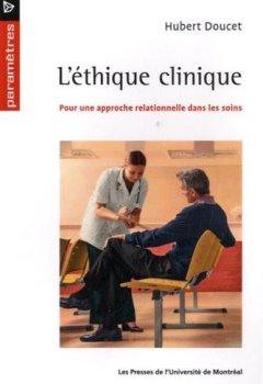 Livres Couvertures de L'éthique clinique : Pour une approche relationnelle dans les soins