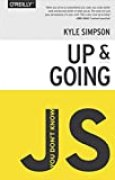 You Don't Know JS: Up & Going (English Edition)