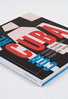 Livres Couvertures de Concrete Cuba : Cuban geometric abstraction from the 1950's
