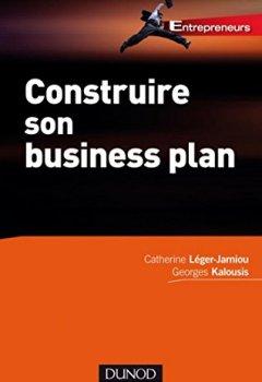 Livres Couvertures de Construire son business plan - 2e édition (Entrepreneurs)