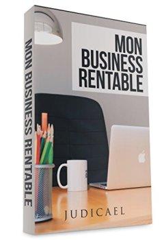 Livres Couvertures de Mon business rentable: Découvrez comment lancer une affaire rentable sur internet