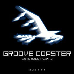 GROOVE COASTER Extended Play2