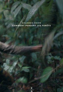 Livres Couvertures de Comment pensent les forêts : Vers une anthropologie au-delà de l'humain