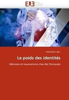 Livres Couvertures de Le poids des identités: Mémoire et traumatisme chez Aki Shimazaki