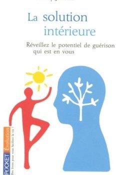Livres Couvertures de La solution intérieure - Réveillez le potentiel de guérison qui est en vous