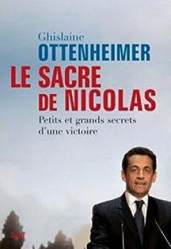 Le Sacre De Nicolas : Petits Et Grands Secrets D'une Victoire