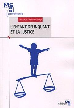 Livres Couvertures de L'enfant délinquant et la justice