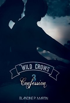 Livres Couvertures de Wild Crows: 3. Confession