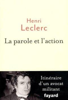 Livres Couvertures de La Parole et l'action: Mémoires d'un avocat militant
