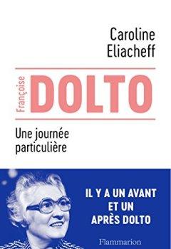 Livres Couvertures de Francoise Dolto : Une journée particulière
