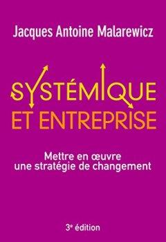 Livres Couvertures de Systémique et entreprise : Mettre en oeuvre une stratégie de changement