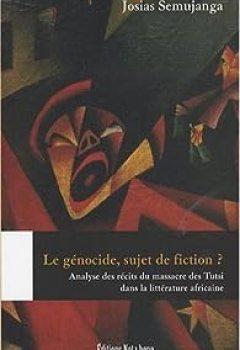 Livres Couvertures de Le génocide, sujet de fiction ?