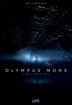 Livres Couvertures de Olympus Mons T04 - Millénaires