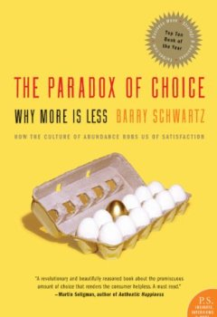 Livres Couvertures de The Paradox of Choice: Why More Is Less, Revised Edition