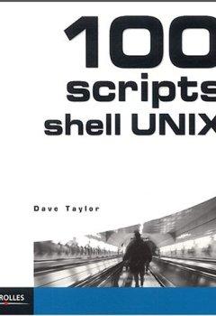 Livres Couvertures de 100 scripts shell UNIX