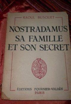 Livres Couvertures de Nostradamus, sa famille, son secret.