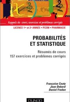 Livres Couvertures de Probabilités et statistique : Résumé de cours et 157 exercices et problèmes corrigés