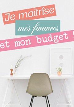 Livres Couvertures de Je maitrise mon budget et mes finances
