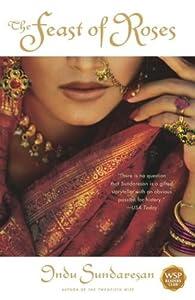 The Feast of Roses - Indu Suderasan