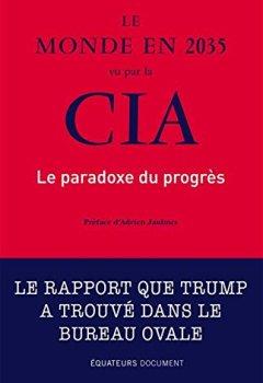 Livres Couvertures de Le monde en 2035 vu par la CIA