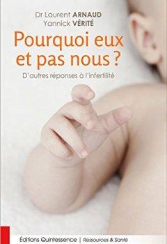 Livres Couvertures de Pourquoi eux et pas nous ? D'autres réponses à l'infertilité