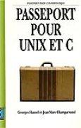 Passeport pour UNIX et C