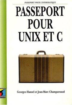 Livres Couvertures de Passeport pour UNIX et C