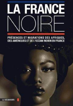 Livres Couvertures de La France noire en textes
