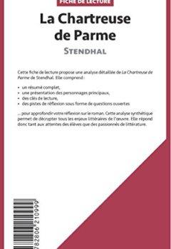 Livres Couvertures de La Chartreuse de Parme de Stendhal (Fiche de lecture): Résumé Complet Et Analyse Détaillée De L'oeuvre