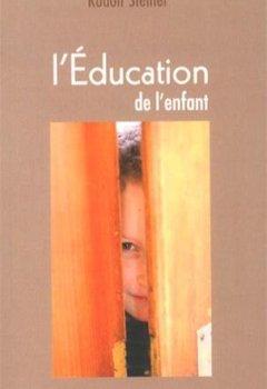 Livres Couvertures de L'éducation de l'enfant : Un choix de conférences et d'écrits