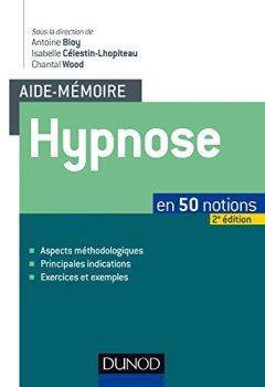Livres Couvertures de Aide-mémoire - Hypnose - 2e éd. - en 50 notions