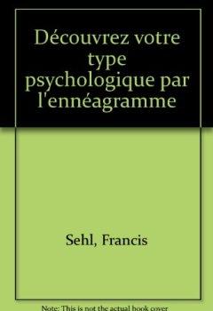 Livres Couvertures de Découvrez votre type psychologique par l'ennéagramme