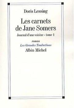 Livres Couvertures de Les Carnets de Jane Somers, Tome 1 : Journal d'une voisine (Nouvelle édition)