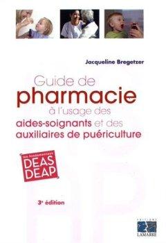 Livres Couvertures de Guide de pharmacie à l'usage des aides-soignants et des auxiliaires de puériculture