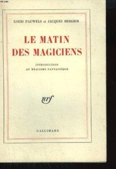 Livres Couvertures de Le matin des magiciens.