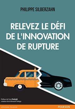 Livres Couvertures de Relevez le défi de l'innovation de rupture