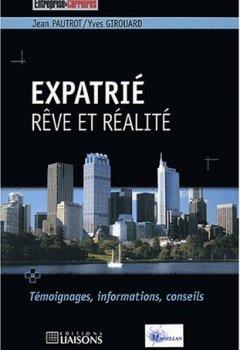 Livres Couvertures de Expatrié : Rêve et réalité