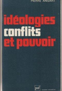 Livres Couvertures de Idéologies, conflits et pouvoir