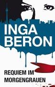 Buchdeckel von Requiem im Morgengrauen: Berlinkrimi nicht nur für Frauen: Ninas und Franks vierter Fall