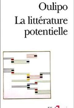 Livres Couvertures de La littérature potentielle