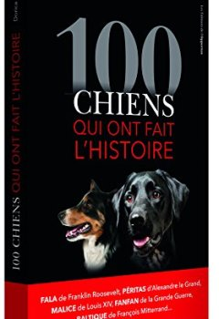 Livres Couvertures de 100 chiens qui ont fait l'histoire
