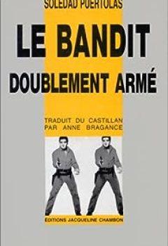 Livres Couvertures de Le bandit doublement armé