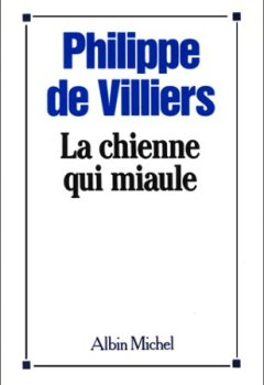 Livres Couvertures de La Chienne qui miaule