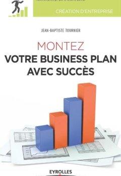 Livres Couvertures de Montez votre business plan avec succès