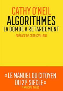 Livres Couvertures de Algorithmes : la bombe à retardement